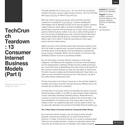 TechCrunch Teardown: 13 Consumer Internet Business Models (Part I) « The World According To Carp