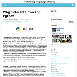 Why different flavors of Python ~ TechDarting - Propelling Technology