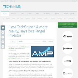 dotMN — 'Less TechCrunch & more reality,' says local angel investor
