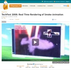 TechFest 2008: Real Time Rendering of Smoke Animation