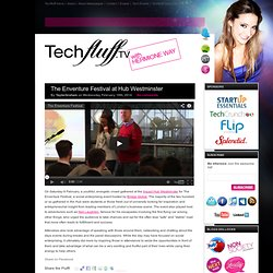 Techfluff.tv | The hottest entrepreneurs, start-ups, events and