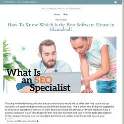 How To Know Which is the Best Software House in Islamabad? - techhveria.simplesite.com