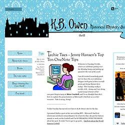 Techie Tues – Jenny Hansen's Top Ten OneNote Tips – K.B. Owen, mystery writer