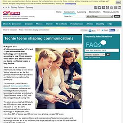 Techie teens shaping communications