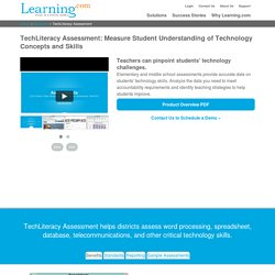 TechLiteracy Assessment: Measure Student Understanding of Technology Concepts and Skills