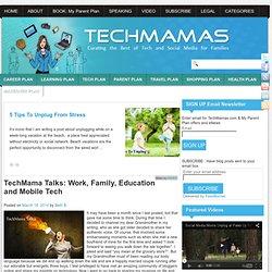 TechMama Talks: Work, Family, Education and Mobile Tech