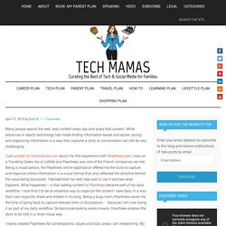 Techmamas – Curating the Best of Tech and Social Media for Families