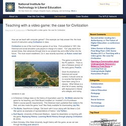 Techne – Archived Blog » Blog Archive » Teaching with a video game: the case for Civilization