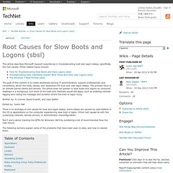 Root Causes for Slow Boots and Logons (sbsl) - TechNet Articles - United States (English)