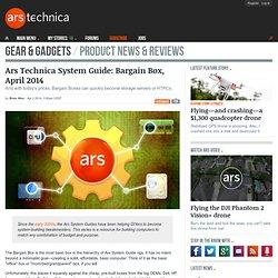 Ars Technica System Guide: Bargain Box, April 2014