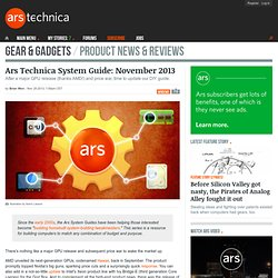Ars Technica System Guide: November 2013