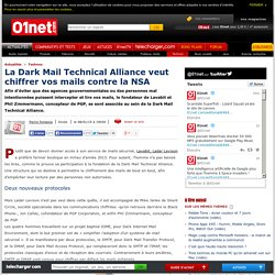 La Dark Mail Technical Alliance veut chiffrer vos mails contre la NSA