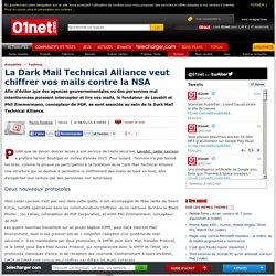 La Dark Mail Technical Alliance veut chiffrer vos mails contre la NSA