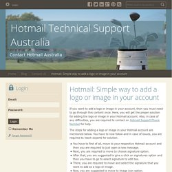 Hotmail: Simple way to add a logo or image in your account - Hotmail Technical Support Australia : powered by Doodlekit