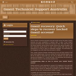 Gmail recovery: Quick steps to recover hacked Gmail account! - Gmail Technical Support Australia : powered by Doodlekit