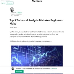 Top 5 Technical Analysis Mistakes Beginners Make