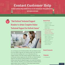 """Dial Outlook Technical Support Number to obtain Complete Online Technical Support for Outlook Issues"""