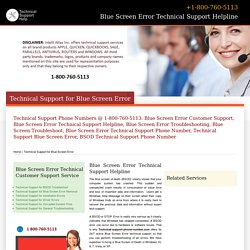 800-760-5113-Blue Screen Error Technical Customer Support