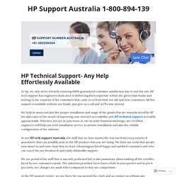 HP Technical Support- Any Help Effortlessly Available – HP Support Australia 1-800-894-139