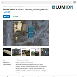 Render Technical Guide — Elevating the Design Process from Lumion