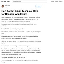 How To Get Gmail Technical Help for Hangout App Issues