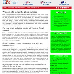 Gmail Technical Helpline Center Number 1-888-269-0130