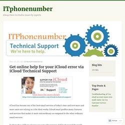Get online help for your iCloud error via iCloud Technical Support – ITphonenumber