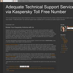 Adequate Technical Support Services via Kaspersky Toll Free Number: Bolster Your Kaspersky Antivirus with Us