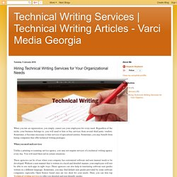 Technical Writing Articles - Varci Media Georgia : Hiring Technical Writing Services for Your Organizational Needs