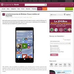 La technical preview de Windows 10 pour mobiles est disponible