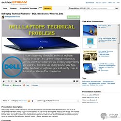 Dell Laptop Technical Problems – BIOS, Blue Screen, Windows, Data