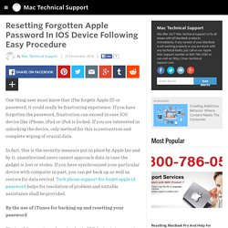 Mac Technical Support - Resetting Forgotten Apple Password In IOS Device Following Easy Procedure