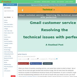 Technical - Gmail customer service – Resolving the technical issues with perfection