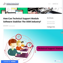 How Can Technical Support Module Software Stabilize The OEM Industry?