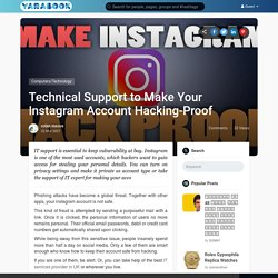 Technical Support to Make Your Instagram Account Hacking-Proof