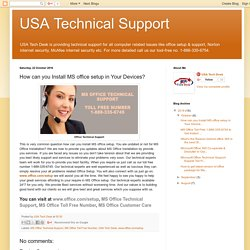 USA Technical Support: How can you Install MS office setup in Your Devices?