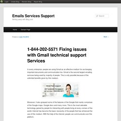 1-844-202-5571 Fixing issues with Gmail technical support Services