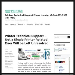Printer Technical Support – Not a Single Printer Related Error Will be Left Unresolved