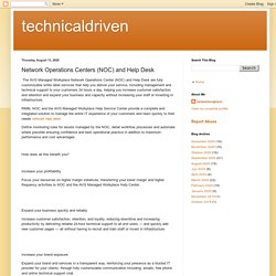 technicaldriven: Network Operations Centers (NOC) and Help Desk