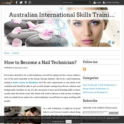 How to Become a Nail Technician? - Australian International Skills Training