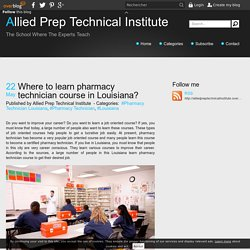 Where to learn pharmacy technician course in Louisiana?