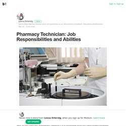 Pharmacy Technician: Job Responsibilities and Abilities