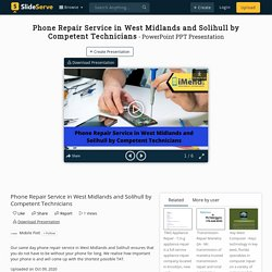 Phone Repair Service in West Midlands and Solihull by Competent Technicians