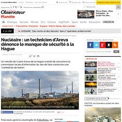 Nucléaire : un technicien d'Areva dénonce le manque de sécurité à la Hague - Planète - Nouvelobs.com-Mozilla Firefox