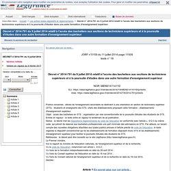 Décret n° 2014-791 du 9 juillet 2014 relatif à l'accès des bacheliers aux sections de techniciens supérieurs et à la poursuite d'études dans une autre formation d'enseignement supérieur