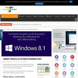 Comment trouver la clé de produit de Windows 8 OEM