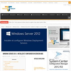 Windows Server 2012 : Installer et configurer un serveur WDS – Tech2Tech : La communauté des techniciens informatique