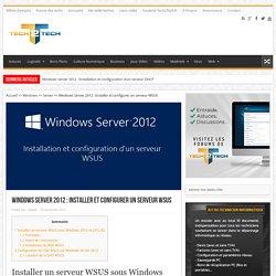 Windows Server 2012 : Installer et configurer un serveur WSUS