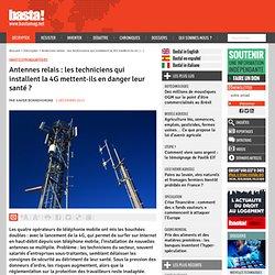 Antennes relais : les techniciens qui installent la 4G mettent-ils en danger leur santé ?