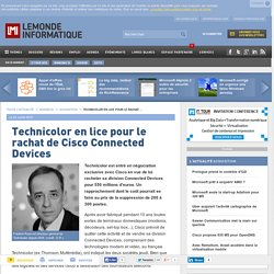 Technicolor en lice pour le rachat de Cisco Connected Devices